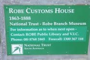 Robe Customs House Museum